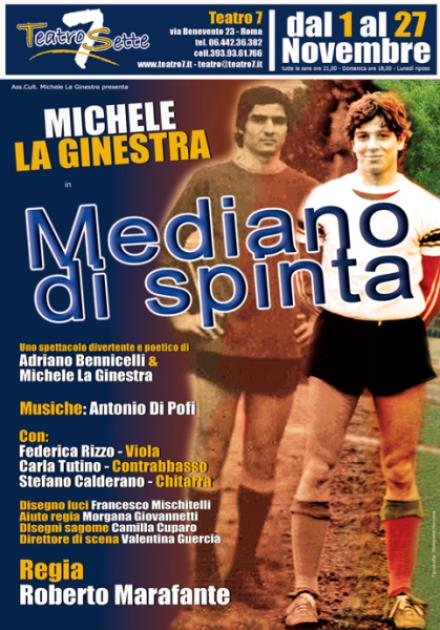 Michele La Ginestra in 'Mediano di spinta'
